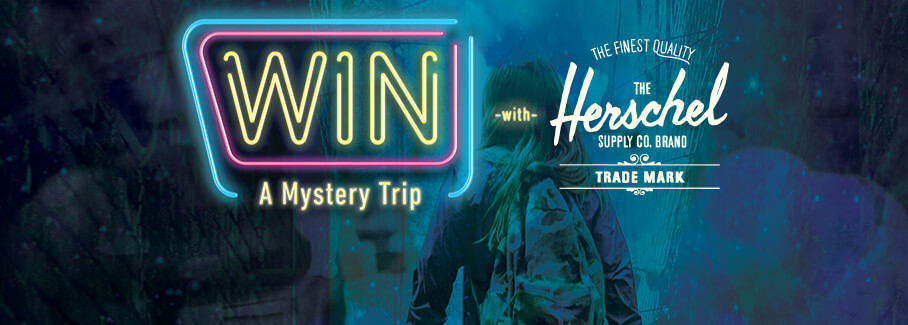 Win a Mystery Trip with Herschel