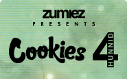Zumiez Presents Cookies and 4Hunnid