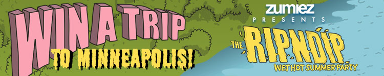 Zumiez Presents RIPNDIP Win a Trip to Minneapolis