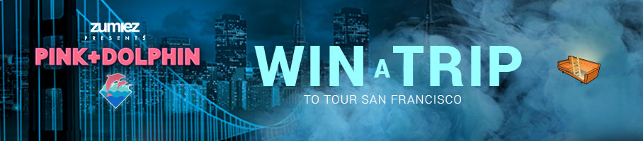 Zumiez Presents Pink Dolphin - Win a Trip to tour San Francisco.
