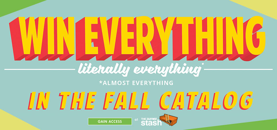 Win Everything from the Fall Catalog